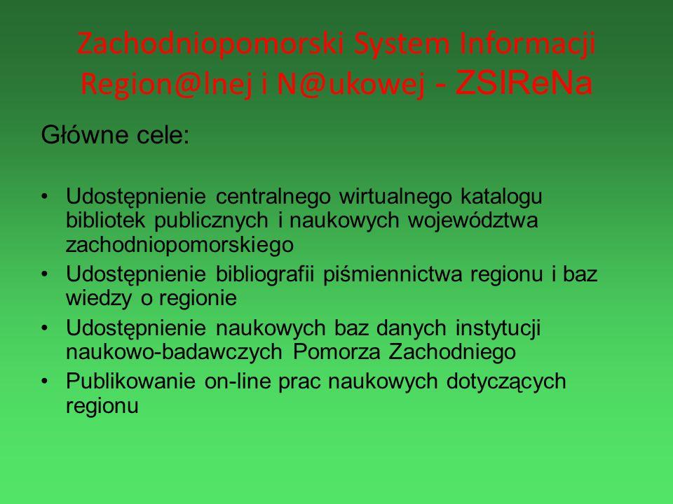 Zachodniopomorski System Informacji Region@lnej i N@ukowej - ZSIReNa