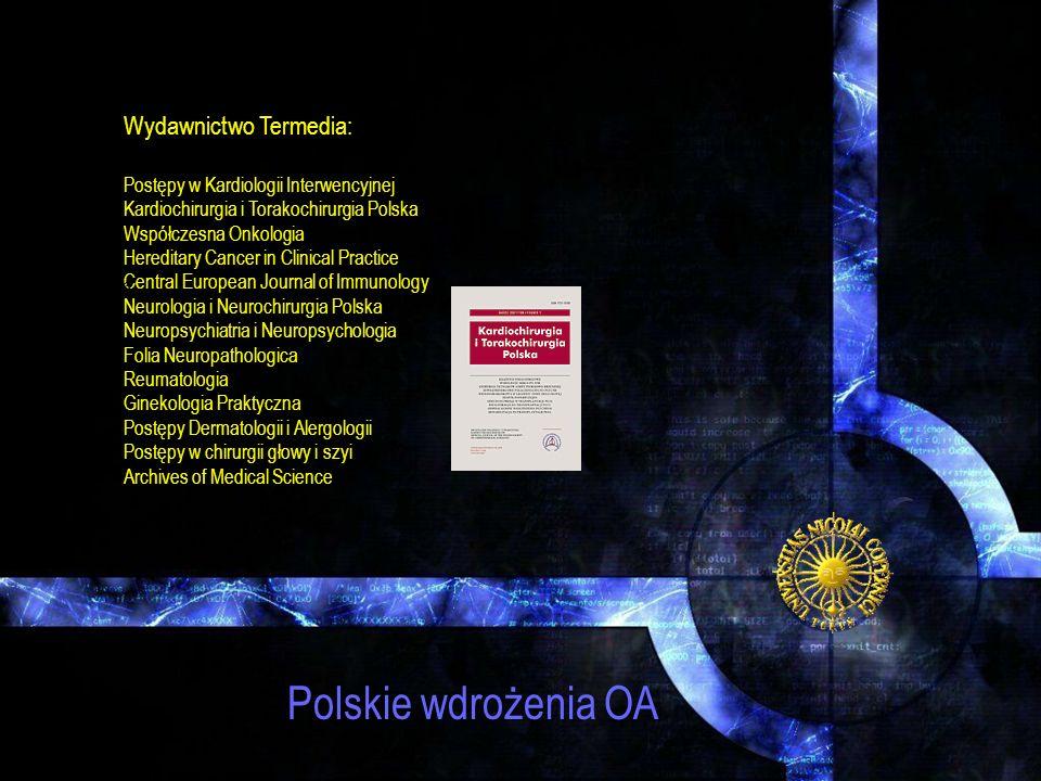 Polskie wdrożenia OA Wydawnictwo Termedia: