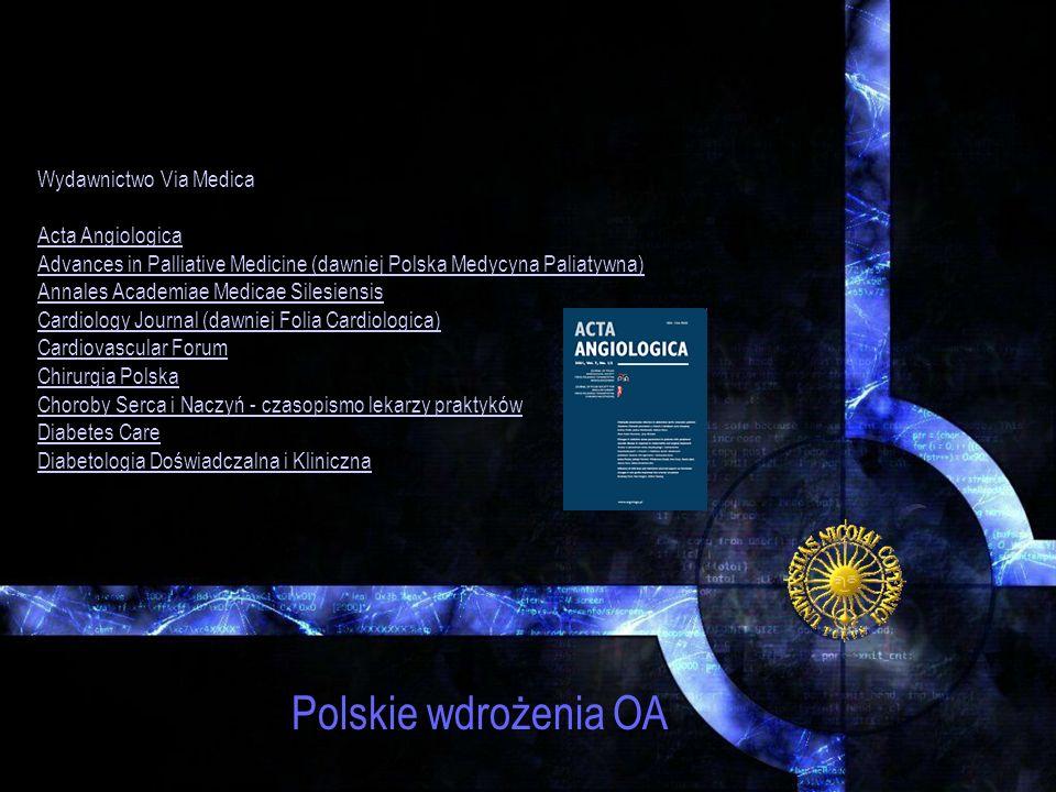 Polskie wdrożenia OA Wydawnictwo Via Medica