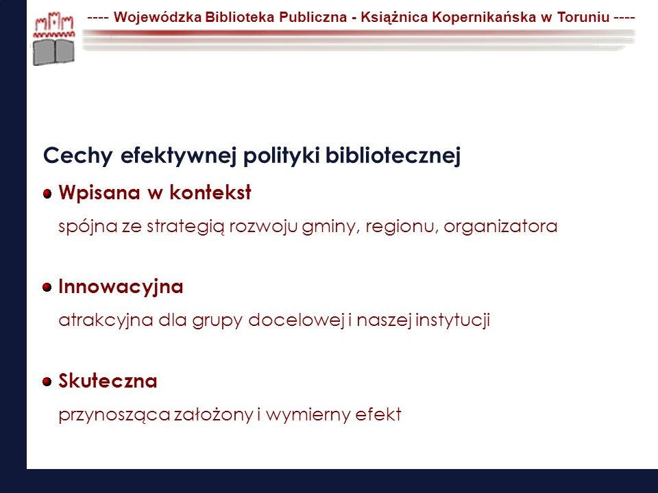 Cechy efektywnej polityki bibliotecznej