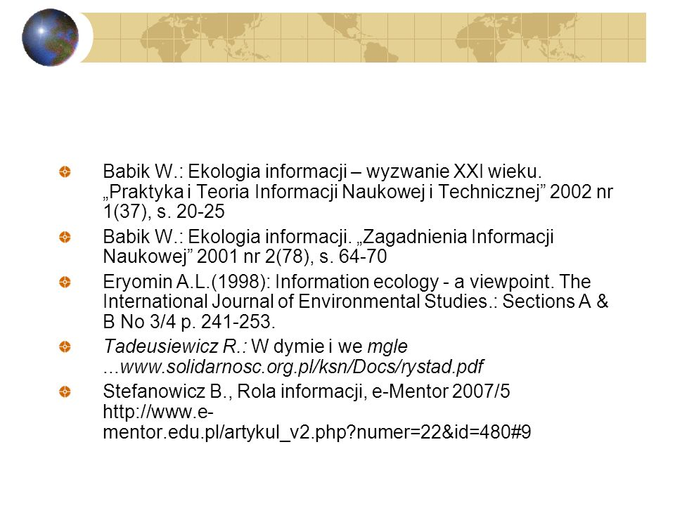 Babik W. : Ekologia informacji – wyzwanie XXI wieku