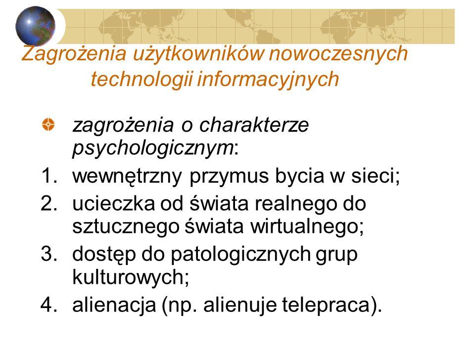 Zagrożenia użytkowników nowoczesnych technologii informacyjnych
