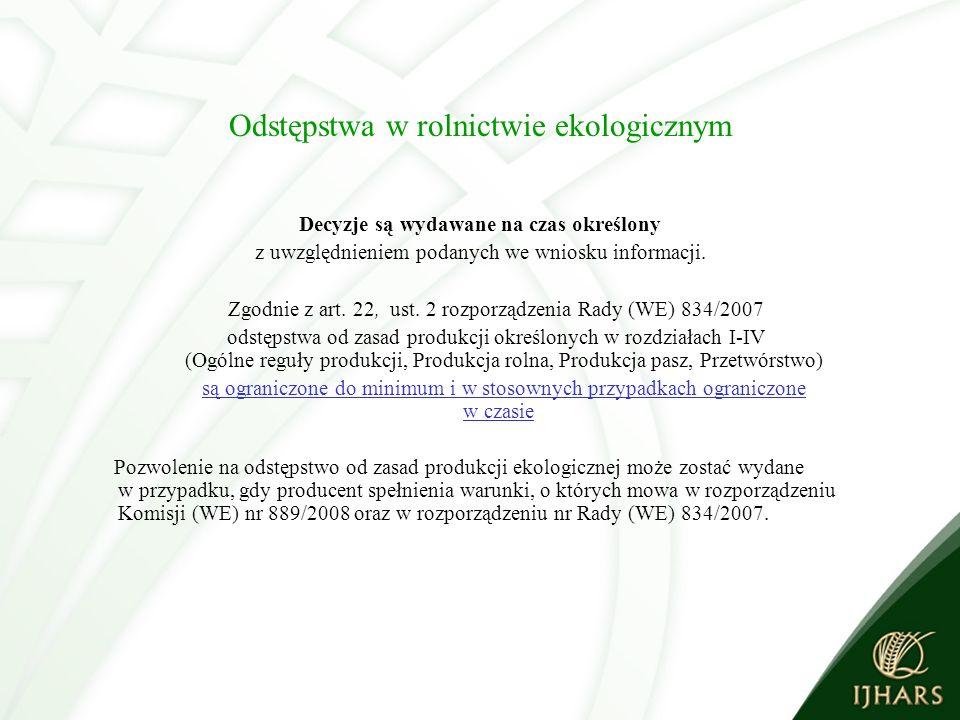 Odstępstwa w rolnictwie ekologicznym