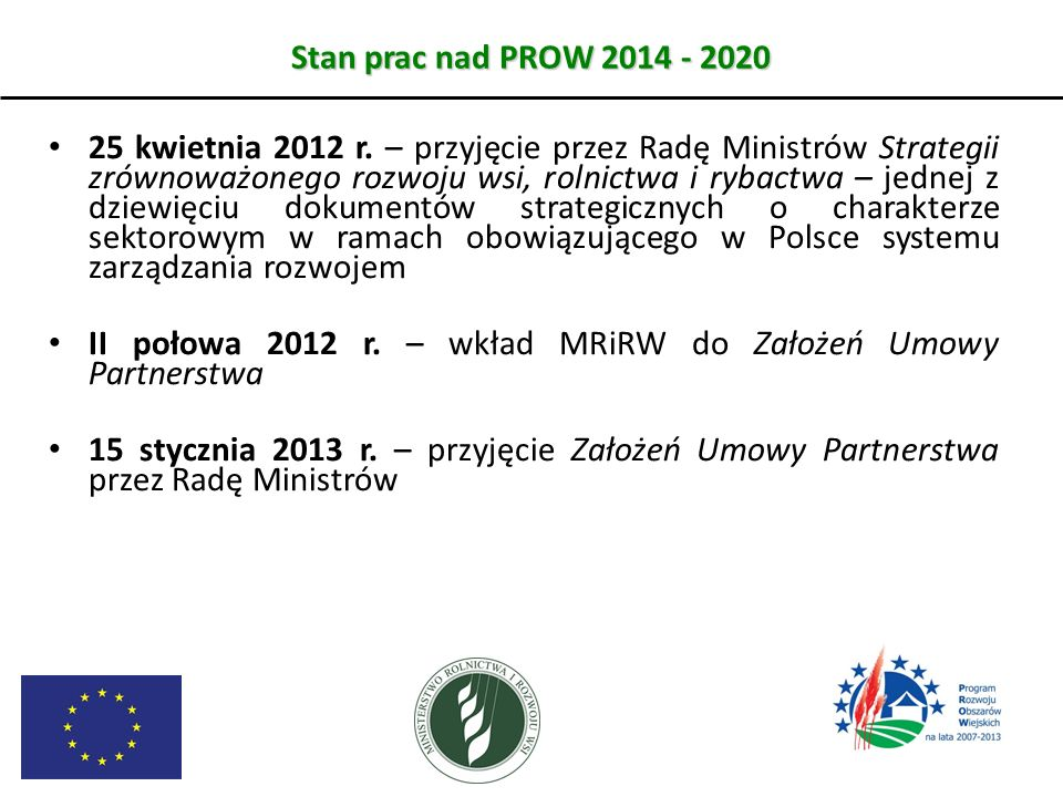 II połowa 2012 r. – wkład MRiRW do Założeń Umowy Partnerstwa