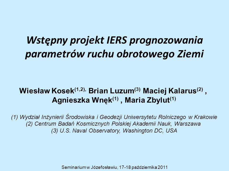 Wstępny projekt IERS prognozowania parametrów ruchu obrotowego Ziemi