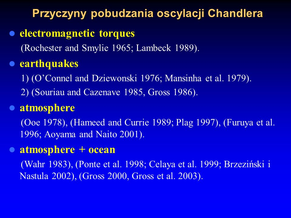Przyczyny pobudzania oscylacji Chandlera