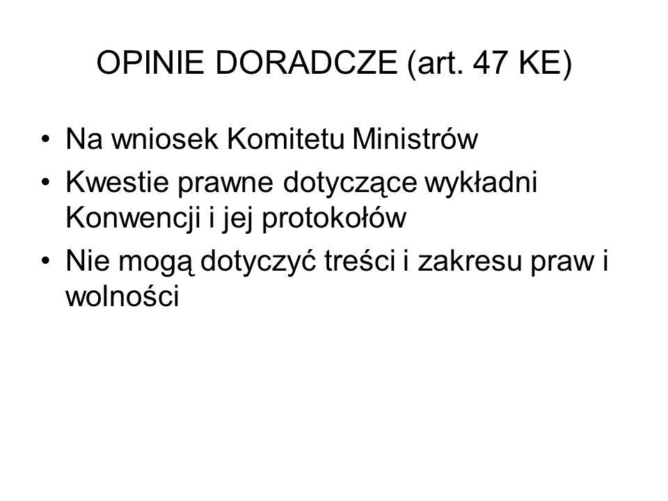 OPINIE DORADCZE (art. 47 KE)