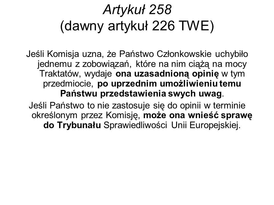 Artykuł 258 (dawny artykuł 226 TWE)