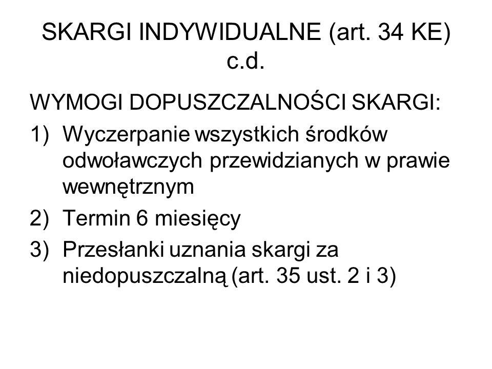 SKARGI INDYWIDUALNE (art. 34 KE) c.d.