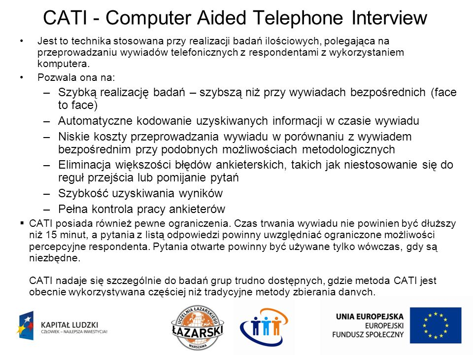 CATI - Computer Aided Telephone Interview
