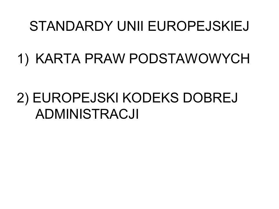 STANDARDY UNII EUROPEJSKIEJ