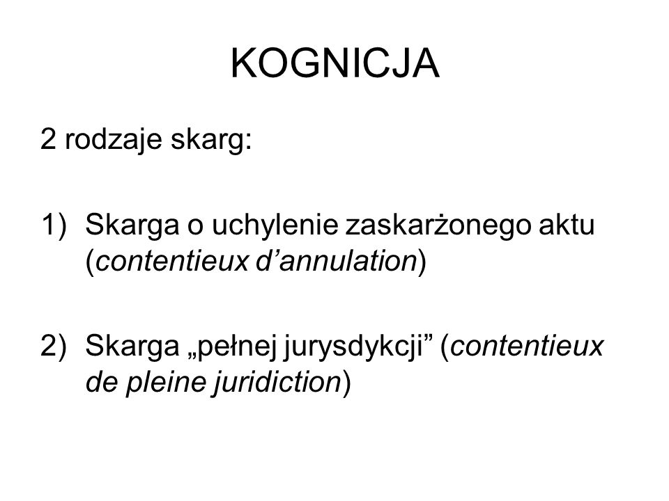 KOGNICJA 2 rodzaje skarg: