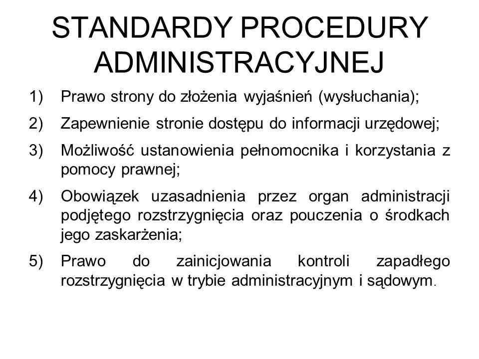 STANDARDY PROCEDURY ADMINISTRACYJNEJ