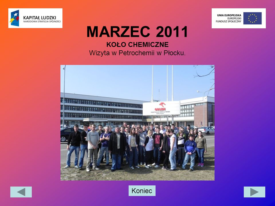 MARZEC 2011 KOŁO CHEMICZNE Wizyta w Petrochemii w Płocku.