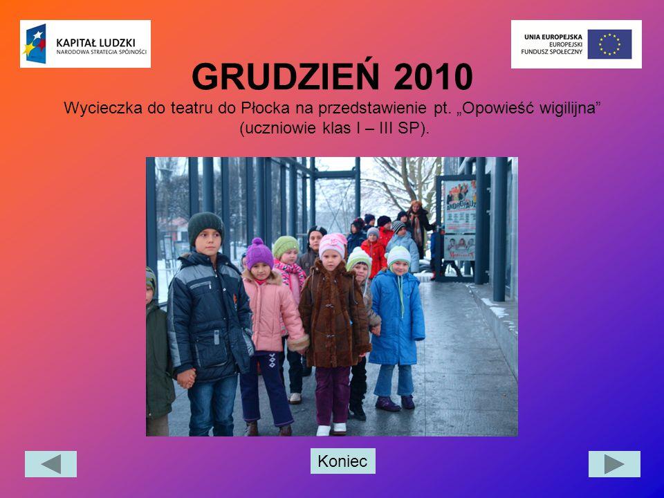 GRUDZIEŃ 2010 Wycieczka do teatru do Płocka na przedstawienie pt