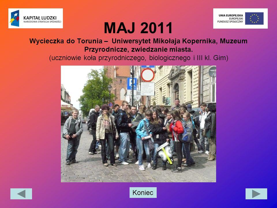 MAJ 2011 Wycieczka do Torunia – Uniwersytet Mikołaja Kopernika, Muzeum Przyrodnicze, zwiedzanie miasta.