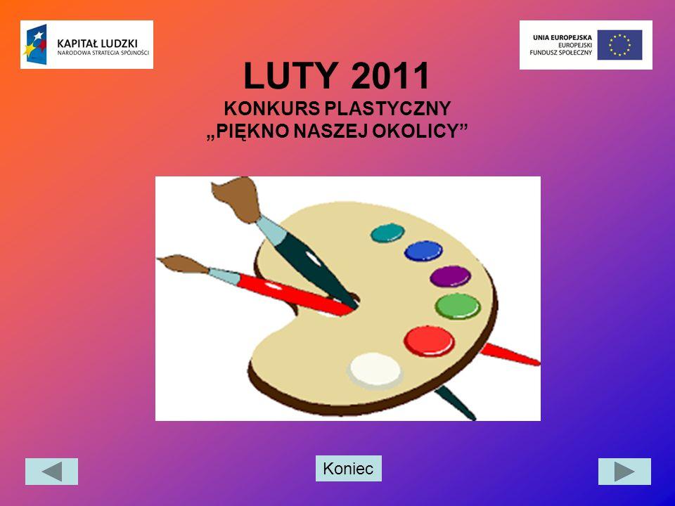 """LUTY 2011 KONKURS PLASTYCZNY """"PIĘKNO NASZEJ OKOLICY"""