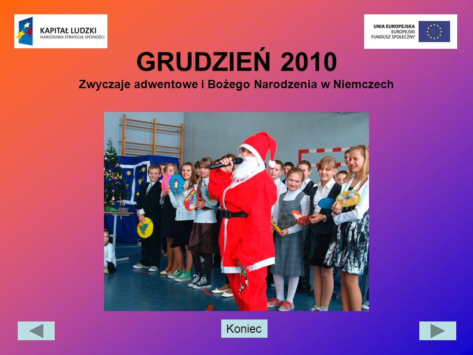 GRUDZIEŃ 2010 Zwyczaje adwentowe i Bożego Narodzenia w Niemczech