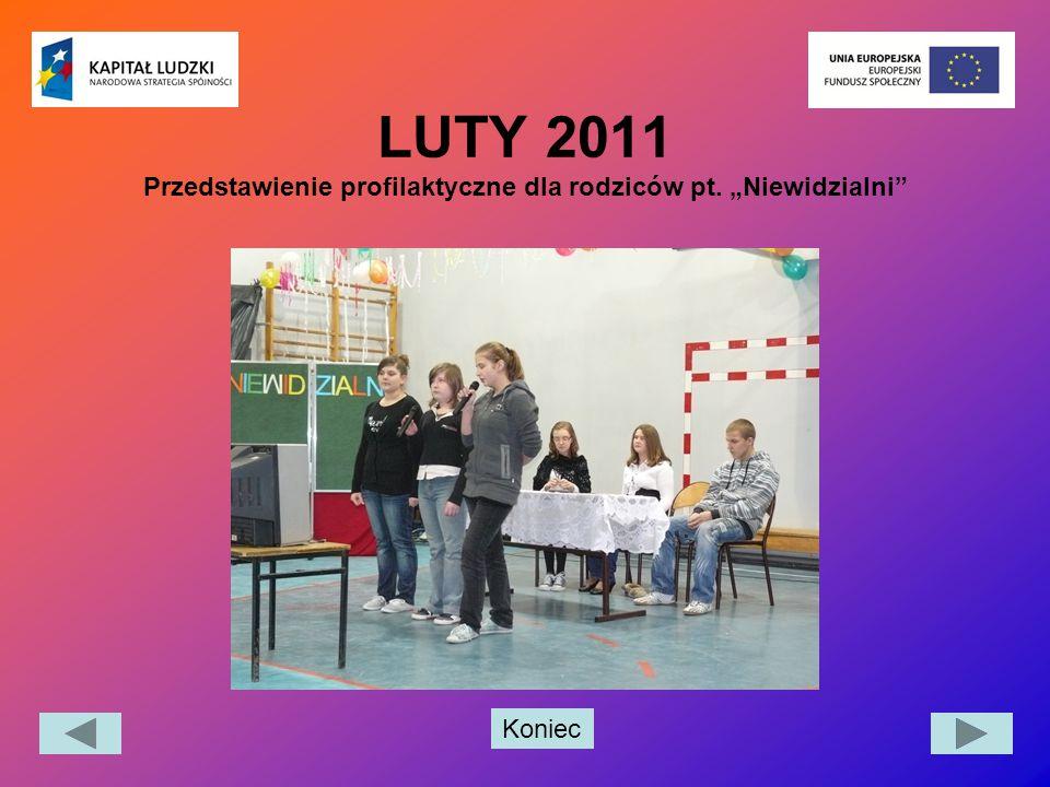 """LUTY 2011 Przedstawienie profilaktyczne dla rodziców pt. """"Niewidzialni"""