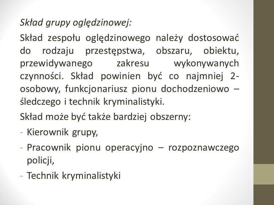 Skład grupy oględzinowej: