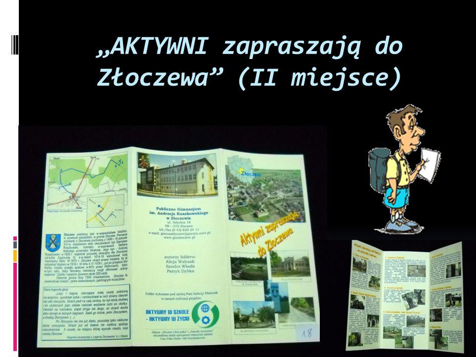 """""""AKTYWNI zapraszają do Złoczewa (II miejsce)"""