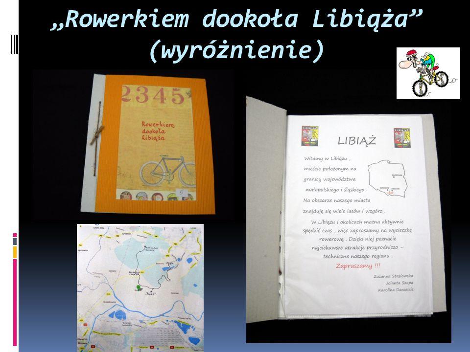 """""""Rowerkiem dookoła Libiąża (wyróżnienie)"""