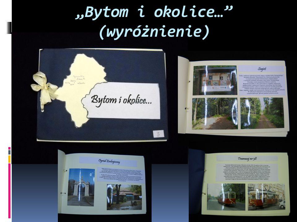 """""""Bytom i okolice… (wyróżnienie)"""