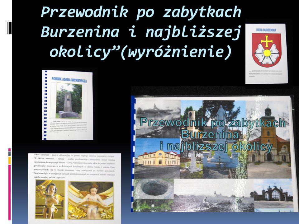 Przewodnik po zabytkach Burzenina i najbliższej okolicy (wyróżnienie)
