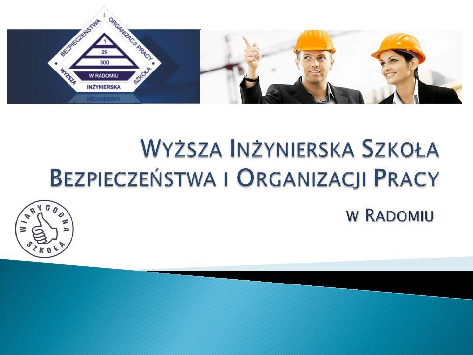 Wyższa Inżynierska Szkoła Bezpieczeństwa i Organizacji Pracy