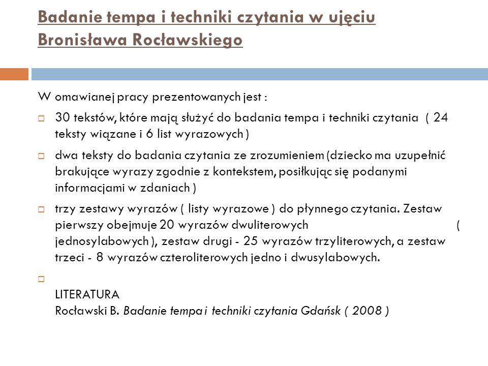 Badanie tempa i techniki czytania w ujęciu Bronisława Rocławskiego