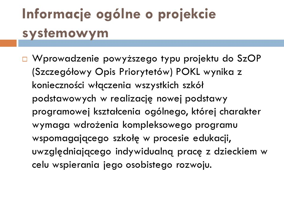 Informacje ogólne o projekcie systemowym