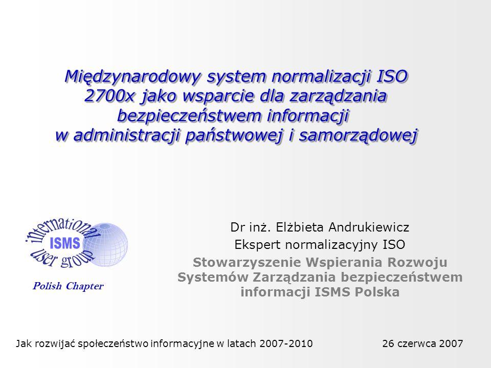 Międzynarodowy system normalizacji ISO 2700x jako wsparcie dla zarządzania bezpieczeństwem informacji w administracji państwowej i samorządowej