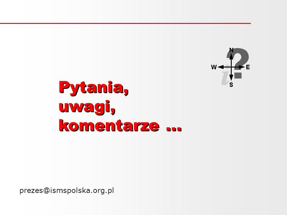 Pytania, uwagi, komentarze ... prezes@ismspolska.org.pl