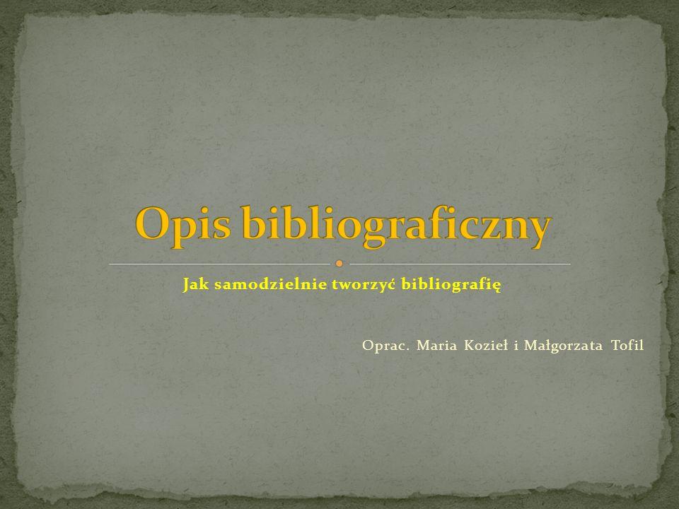 Jak samodzielnie tworzyć bibliografię