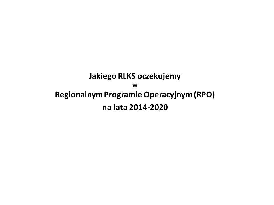 Jakiego RLKS oczekujemy w Regionalnym Programie Operacyjnym (RPO)
