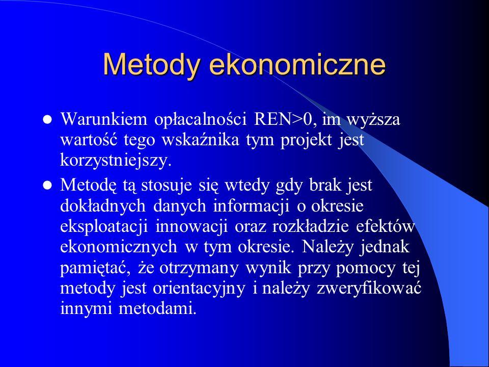 Metody ekonomiczne Warunkiem opłacalności REN>0, im wyższa wartość tego wskaźnika tym projekt jest korzystniejszy.