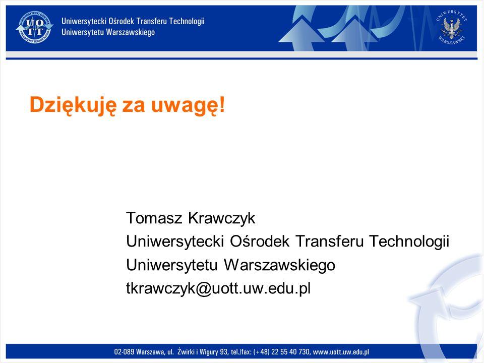 Dziękuję za uwagę! Tomasz Krawczyk