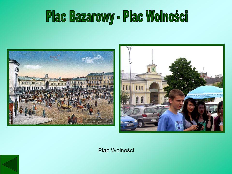 Plac Bazarowy - Plac Wolności