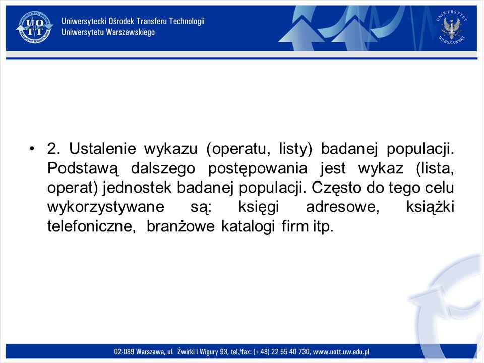 2. Ustalenie wykazu (operatu, listy) badanej populacji