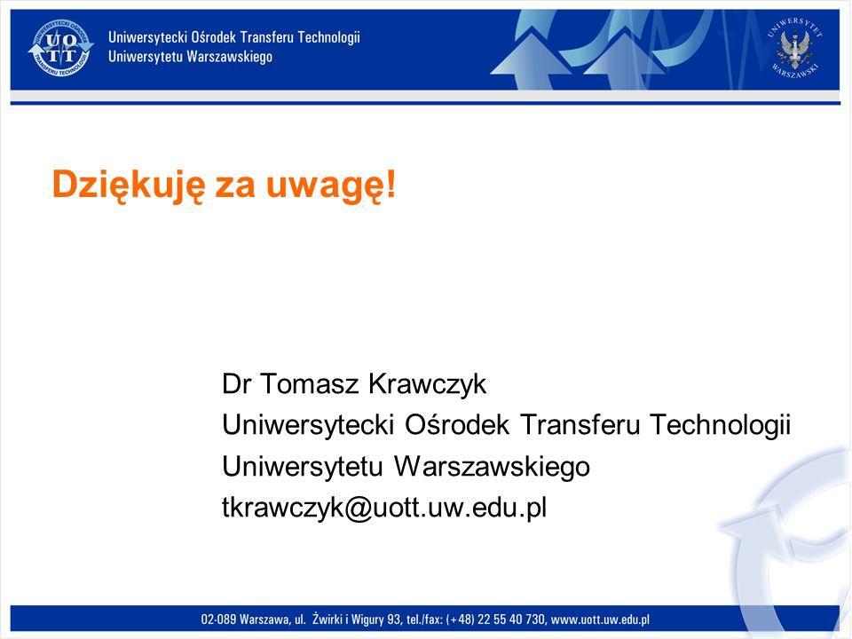 Dziękuję za uwagę! Dr Tomasz Krawczyk