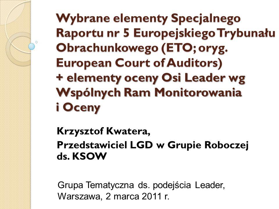 Grupa Tematyczna ds. podejścia Leader, Warszawa, 2 marca 2011 r.