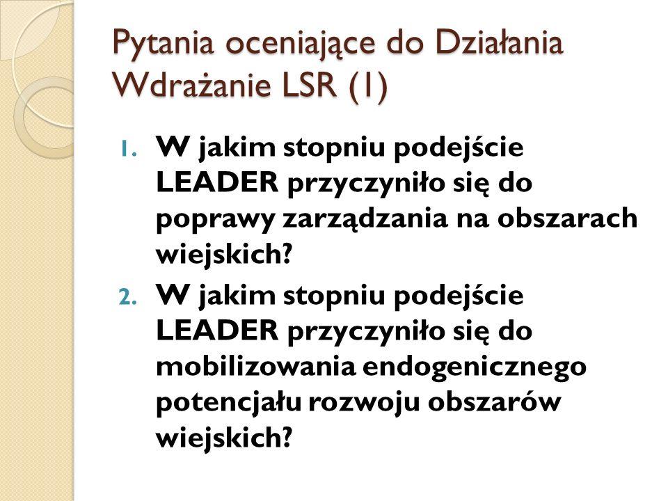 Pytania oceniające do Działania Wdrażanie LSR (1)
