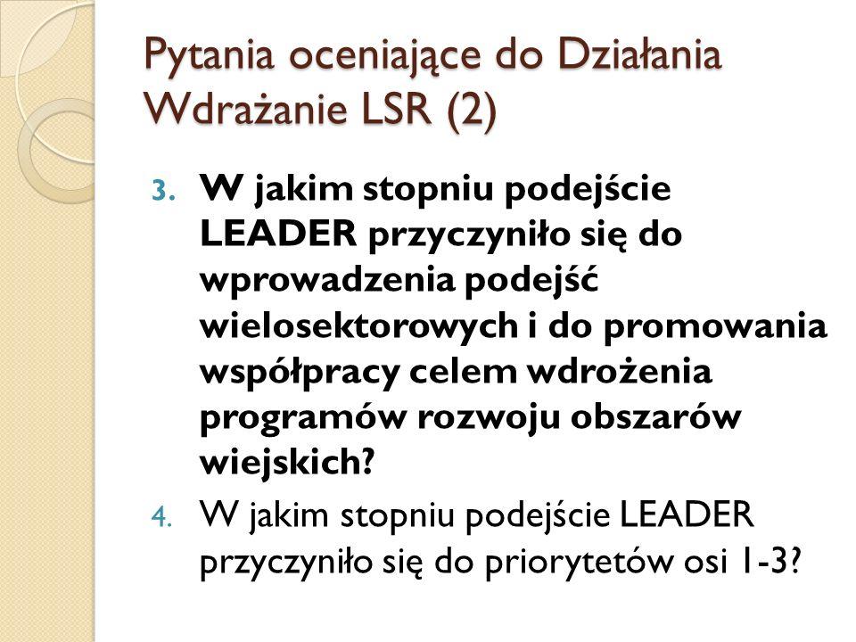 Pytania oceniające do Działania Wdrażanie LSR (2)