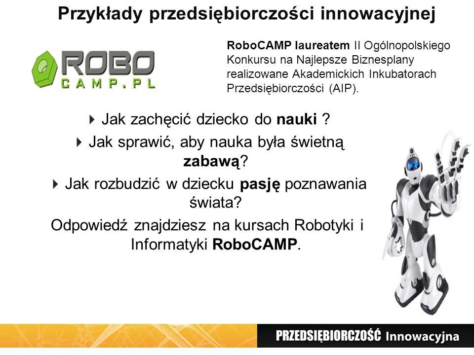 Przykłady przedsiębiorczości innowacyjnej