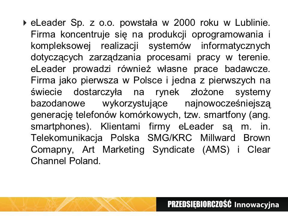 eLeader Sp. z o. o. powstała w 2000 roku w Lublinie