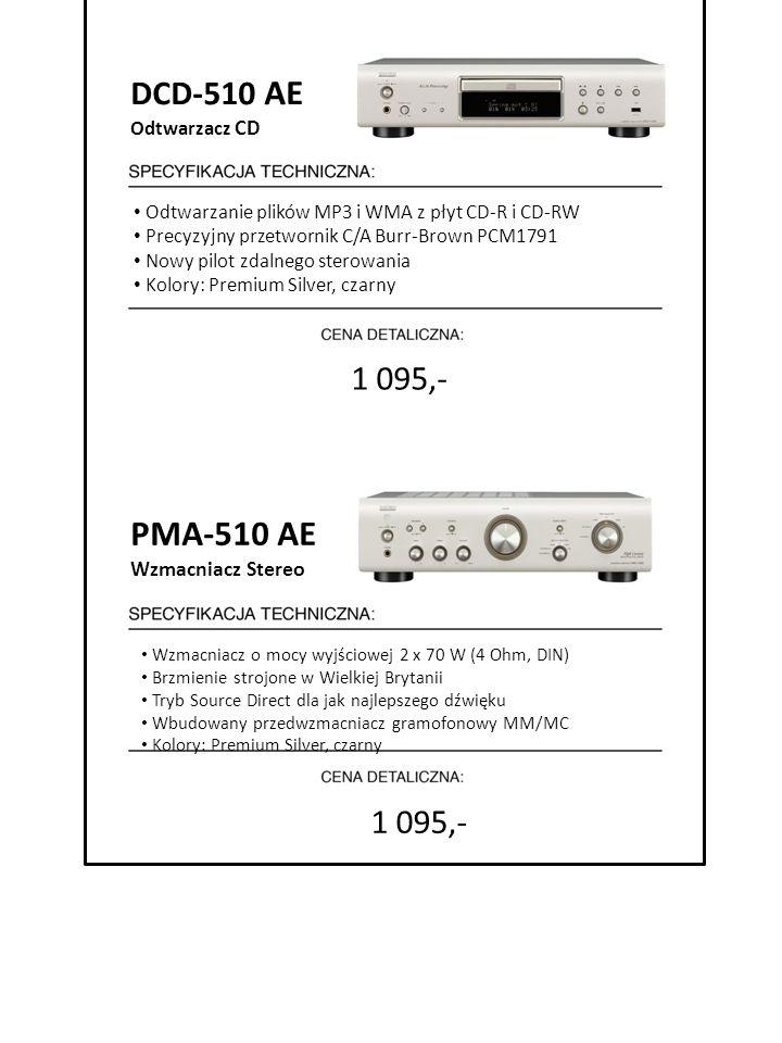 PMA-510 AE DCD-510 AE 1 095,- 1 095,- 7999 zł Wzmacniacz Stereo