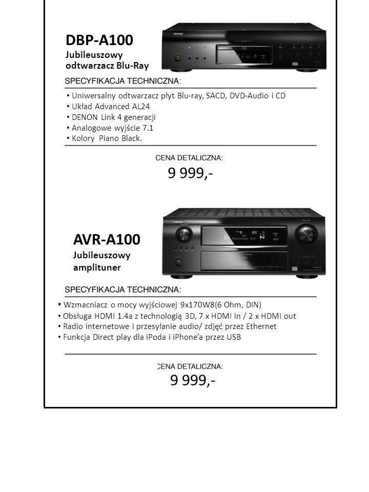 DBP-A100 9 999,- AVR-A100 9 999,- Jubileuszowy odtwarzacz Blu-Ray