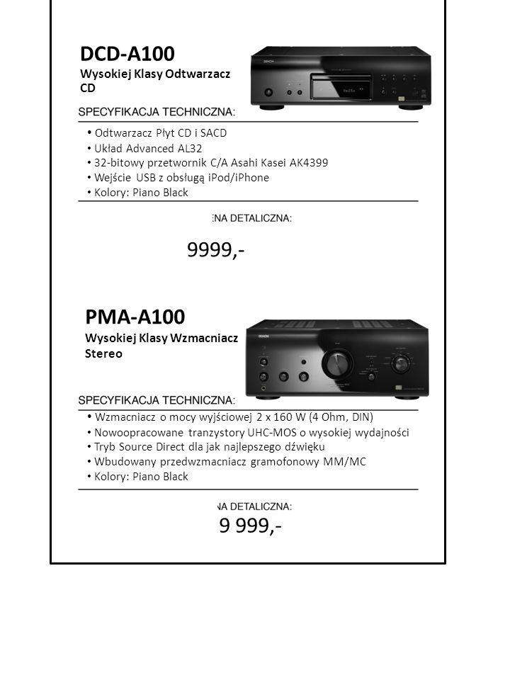 DCD-A100 9999,- PMA-A100 9 999,- Wysokiej Klasy Odtwarzacz CD