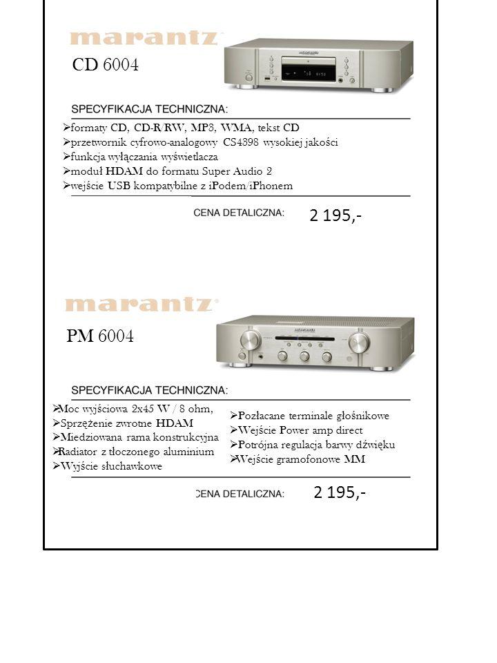 CD 6004 formaty CD, CD-R/RW, MP3, WMA, tekst CD. przetwornik cyfrowo-analogowy CS4398 wysokiej jakości.