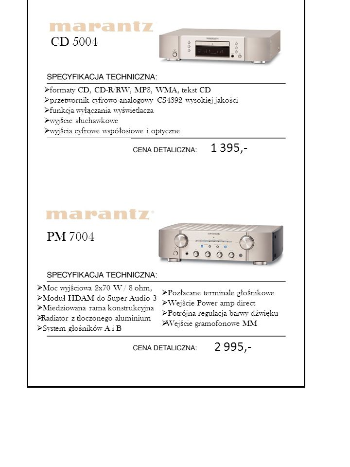 CD 5004 formaty CD, CD-R/RW, MP3, WMA, tekst CD. przetwornik cyfrowo-analogowy CS4392 wysokiej jakości.